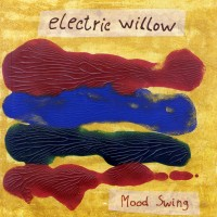 Purchase Electric Willow - Mood Swing