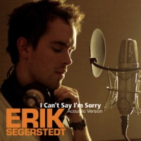 Purchase Erik Segerstedt - I Can't Say I'm Sorry CDS