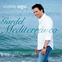 Purchase Vicente SeguI - Gardel Mediterraneo