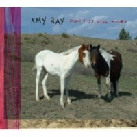 Purchase Amy Ray - Didn't It Feel Kinder
