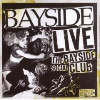 Purchase Bayside - Live At The Bayside Social Club