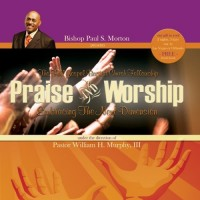 Purchase Bishop Paul S. Morton - The FGBCF. Praise & Worship - Embracing The Next Dimension