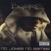 Purchase Bware - No Jokes No Games
