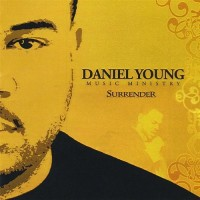 Purchase Daniel Young Music Ministry - Surrender