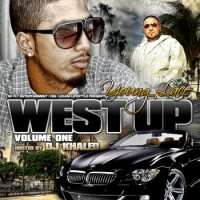 Purchase Dj Khaled & Young Lace - West Up Volume 1