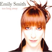 Purchase Emily Smith - Too Long Away