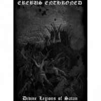 Purchase Erebus Enthroned - Divine Legions Of Satan