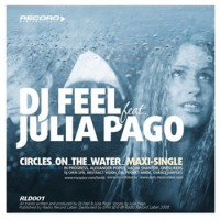 Purchase DJ Feel - Circles On The Water (feat. Julia Pago)