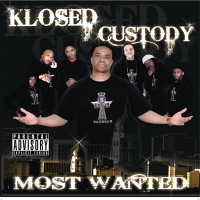 Purchase Klosed Custody - Most Wanted