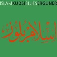 Purchase Kudsi Erguner - Islam Blues