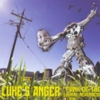 Purchase Luke's Anger - Funk Of The Rural Neverness
