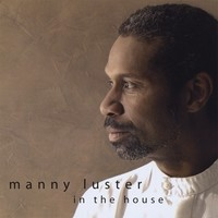Purchase Manny Luster - In The House