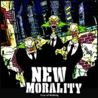 Purchase New Morality - Fear Of Nothing