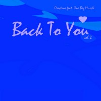 Purchase Osictone - Back To You Vol.2 (feat. One Big Muscle)