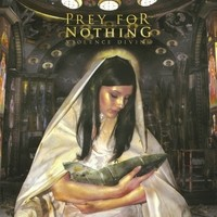 Purchase Prey For Nothing - Violence Divine