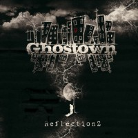 Purchase Reflectionz - Ghostown