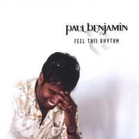 Purchase Paul Benjamin - Feel This Rhythm
