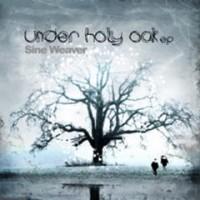 Purchase Sine Weaver - Under Holy Oak