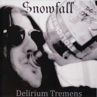 Purchase Snowfall - Delirium Tremens