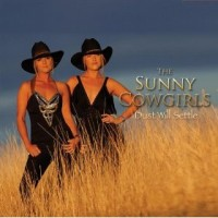 Purchase The Sunny Cowgirls - Dust Will Settle