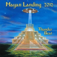 Purchase Thunderbeat - Mayan Landing 2012
