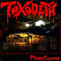 Purchase Toxodeth - Phantasms