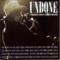 Purchase VA - Undone - A Musicfest Tribute To Robert Earl Keen CD1