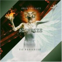 Purchase Agonoize - Open The Gate / To Paradise