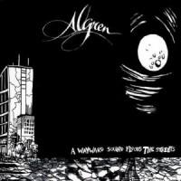 Purchase Algren - A Wayward Sound Floods The Streets