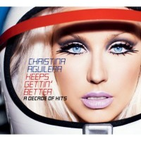Purchase Christina Aguilera - Keeps Gettin Better (A Decade of Hits)