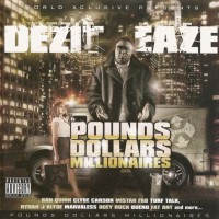 Purchase Dezit Eaze - Pounds, Dollars, Millionaires