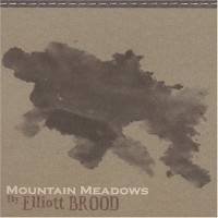 Purchase Elliott Brood - Mountain Meadows