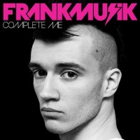 Purchase Frankmusik - Complete Me