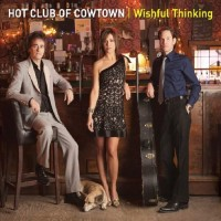 Purchase Hot Club Of Cowtown - Wishful Thinking