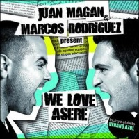 Purchase Juan Magan & Marcos Rodriguez - We Love Asere