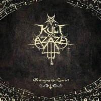 Purchase Kult Ov Azazel - Destroying The Sacred