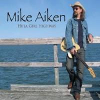 Purchase Mike Aiken - Hula Girl Highway