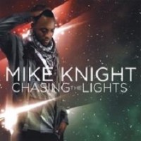 Purchase Mike Knight - Chasing The Lights