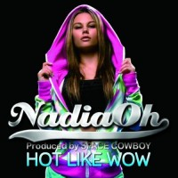 Purchase Nadia Oh - Hot Like Wow
