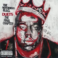 Purchase Notorious B.I.G. - Duets: The Final Chapter
