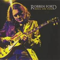 Purchase Robben Ford - Soul On Ten