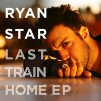 Purchase Ryan Star - Last Train Home (EP)