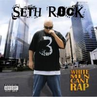 Purchase Seth Rock - White Men Can't Rap