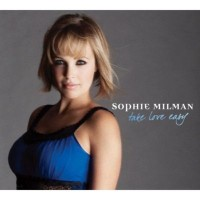 Purchase Sophie Milman - Take Love Easy (Japan Bonus Tracks)