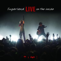 Purchase Sugarland - Live On The Inside