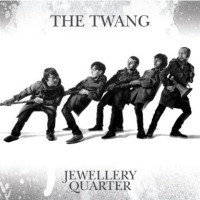 Purchase The Twang - Jewellery Quarter (Deluxe Edition) CD1