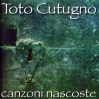 Purchase Toto Cutugno - Canzoni Nascoste