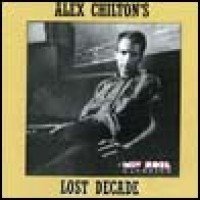 Purchase Alex Chilton - Alex Chilton's Lost Decade [CD2] CD2
