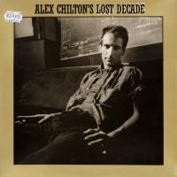 Purchase Alex Chilton - Alex Chilton's Lost Decade [CD1] CD1