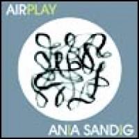 Purchase Ania Sandig - Airplay